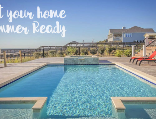 GET YOUR HOME SUMMER READY